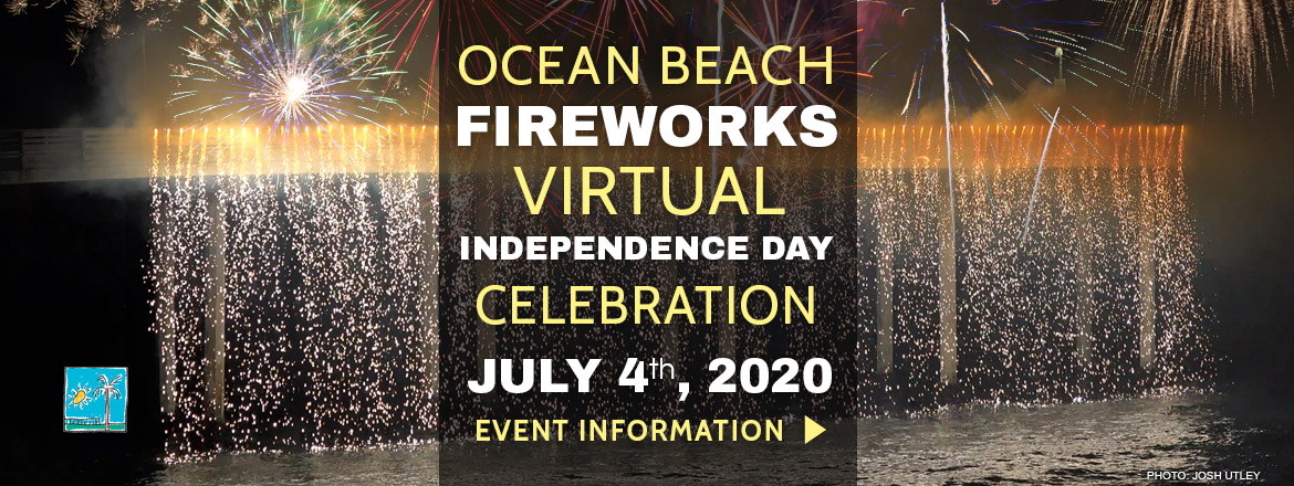 Ocean Beach Pier Virtual 4th of July Fireworks in the Downtown OB 2020