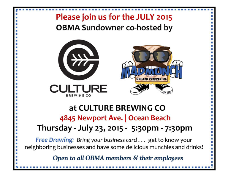 Please join us for the July 2015 OBMA Sundowner co-hosted by Culture Brewing Co and Mad Munch Grilled Cheezer Co, Thursday, July 23, 2015, 5:30pm to 7:30pm. Open to all OBMA members & their employees