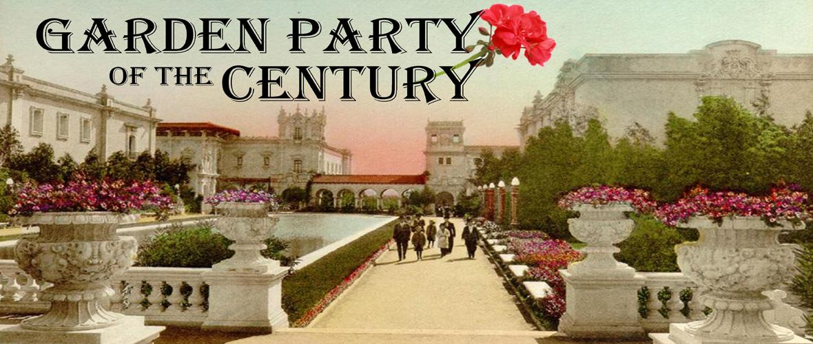 Balboa Park Centennial Garden Party of the Century Ocean Beach MainStreet Association