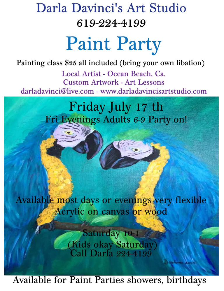 Paint Party at Darla Davinci's Art Studio, Saturday, July 18, 2015, 10am to 1pm, 619-224-4199