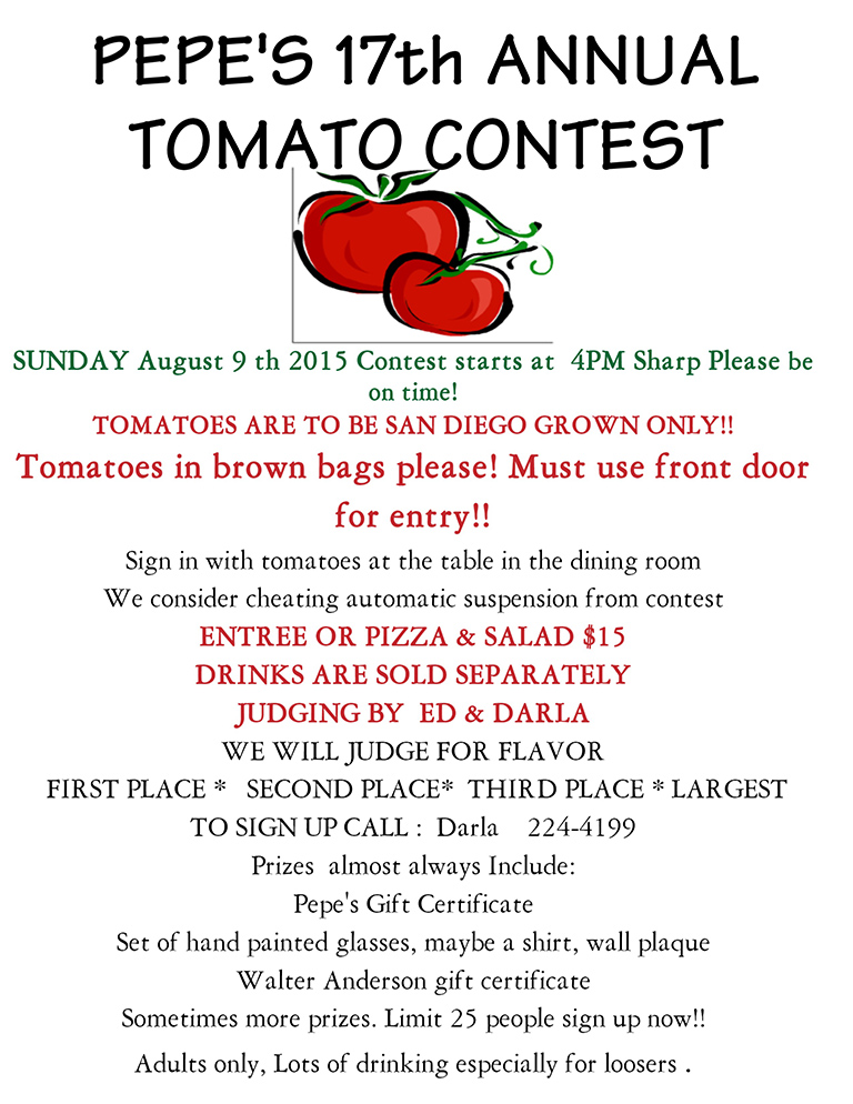Pepe's 17th Annual Tomato Contest, Sunday, August 9, 2015, 4pm