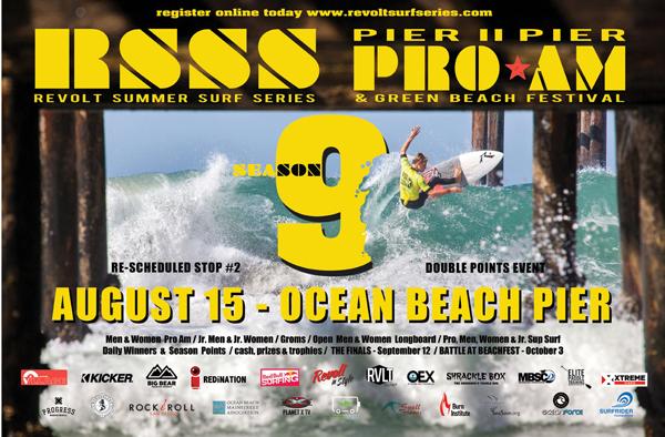 Revolt Summer Surf Series  Pier II Pier Pro Am & Green Beach Festival, August 15 - Ocean Beach Pier