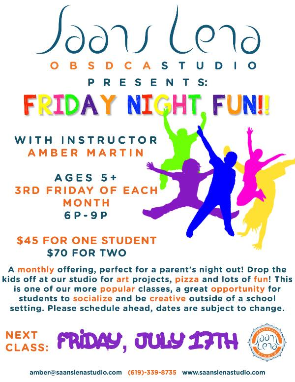Friday Night Fun at Saans Lena Studio