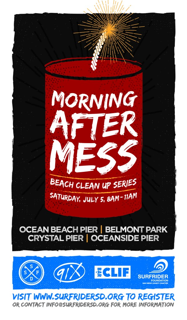 Morning After Mess with Surfrider