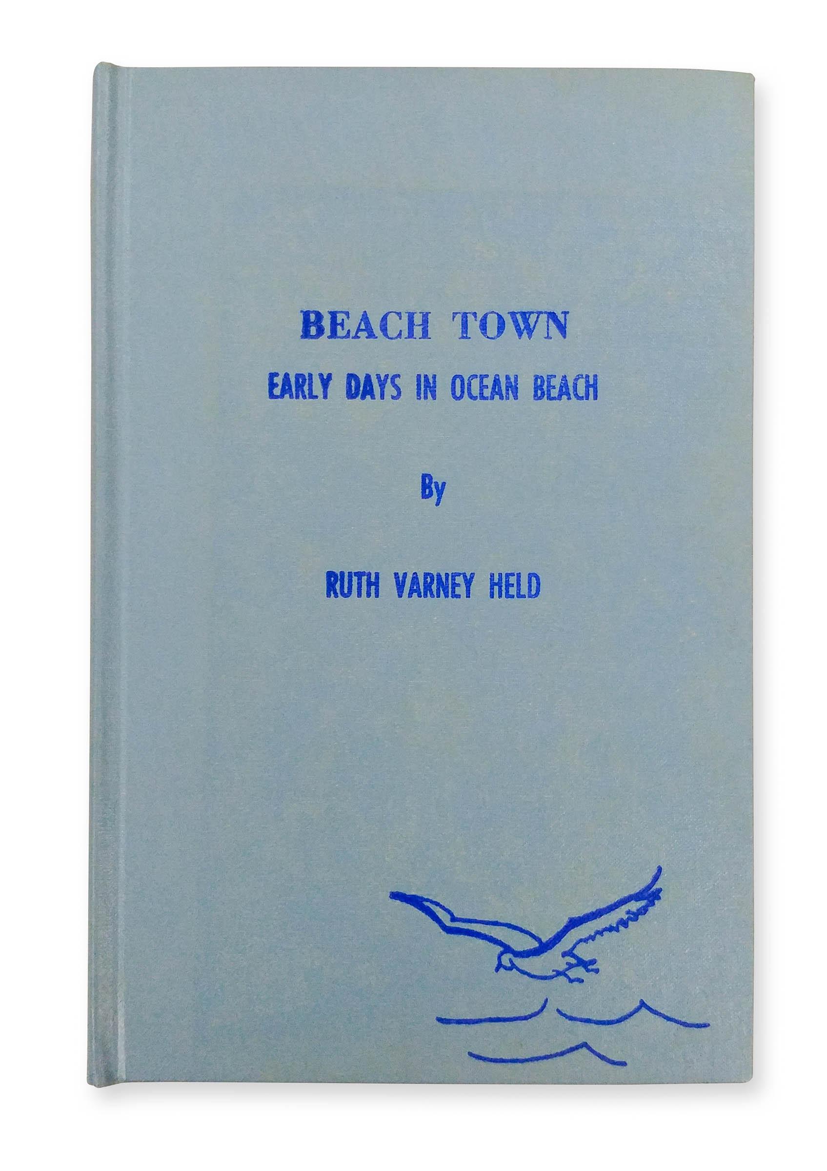 Ocean Beach Product: Beach Town by Ruth Varney Held (light blue edition)