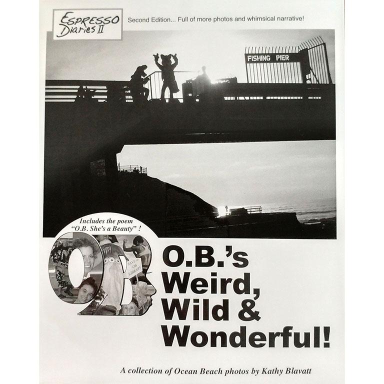Ocean Beach Product: OB's Weird, Wild & Wonderful!