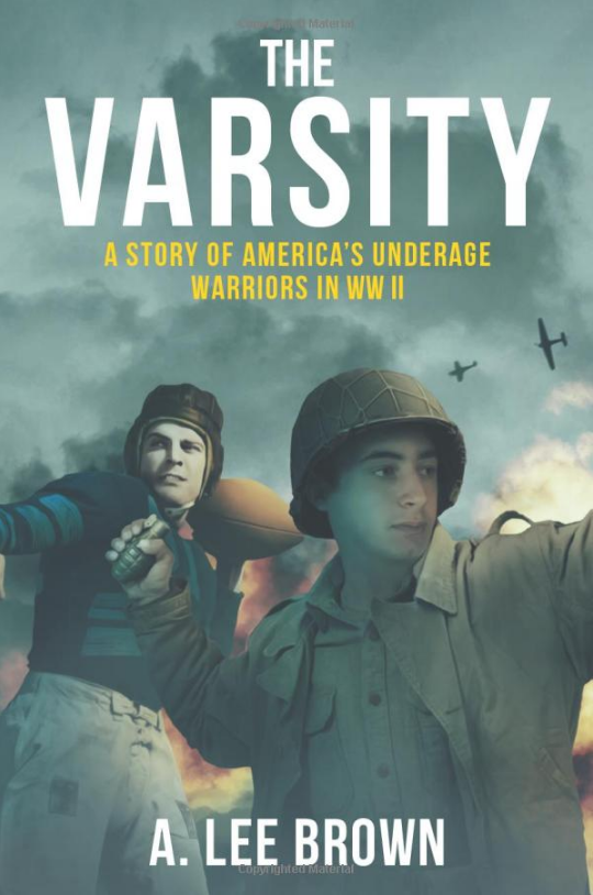 Ocean Beach Product: The Varsity: A Story of America's Underage Warriors in WW II