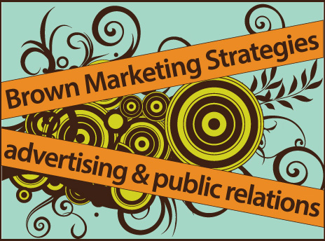 Brown Marketing Strategies