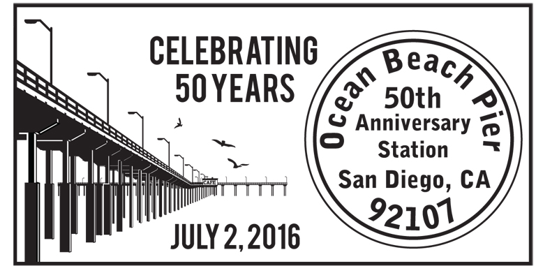 Special Pictorial Cancellation - available ONLY at the OB Pier 50th Anniversary Celebration!