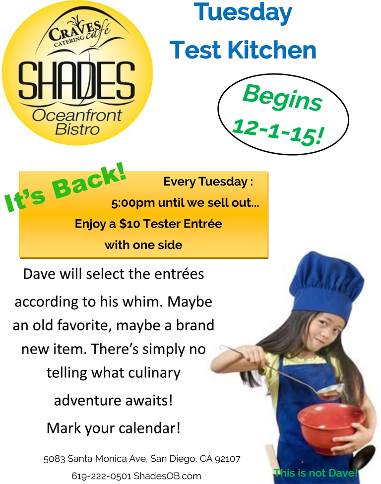 Test Kitchen Tuesday at Shades