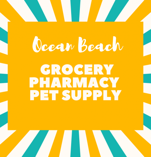 Ocean Beach News Article: OB Grocery Stores, Pharmacies & Pet Supplies Open for Essential Business